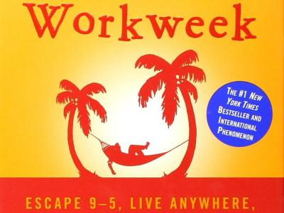 4-Hour Workweek: Escape 9-5, Live Anywhere