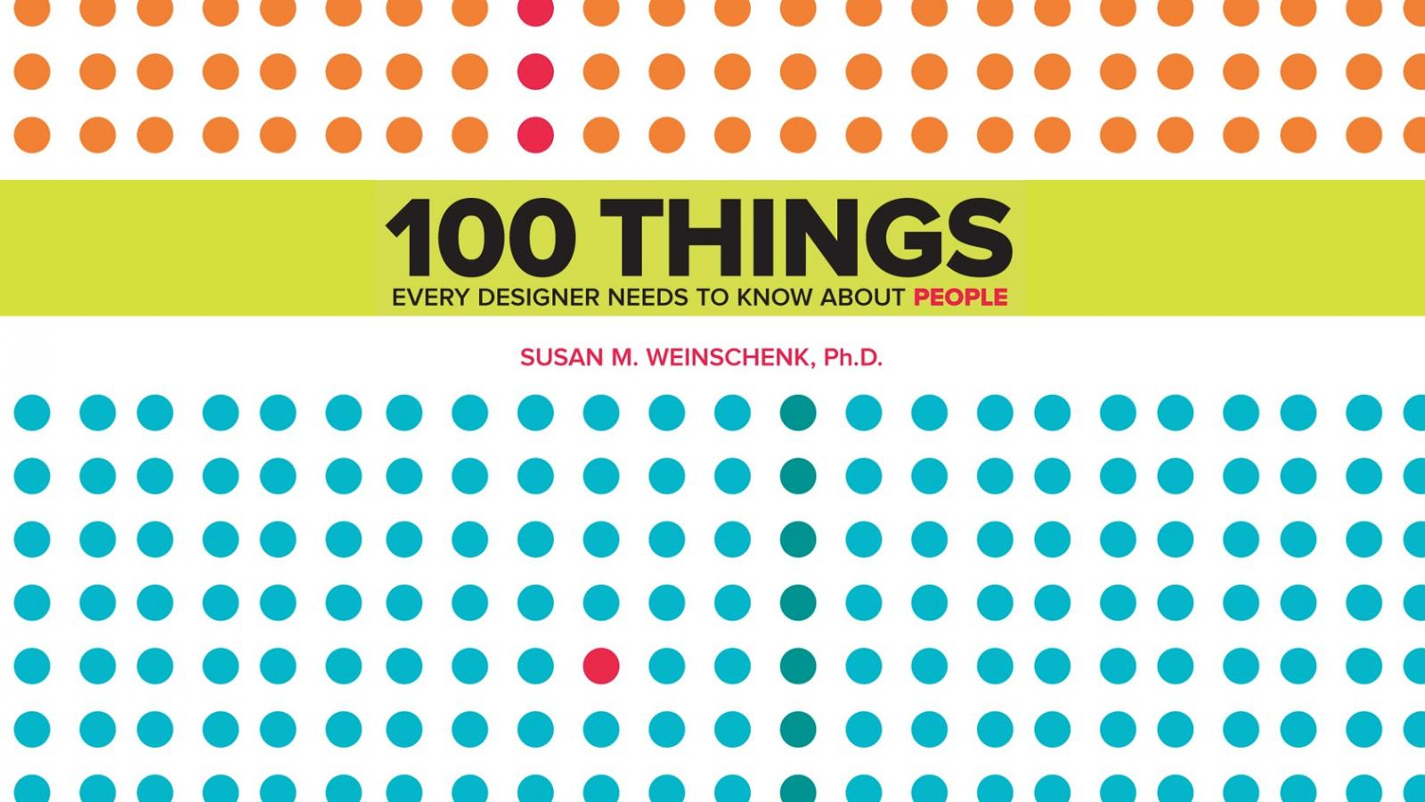 Book Suggestion: 100 Things Every Designer Needs to Know About People