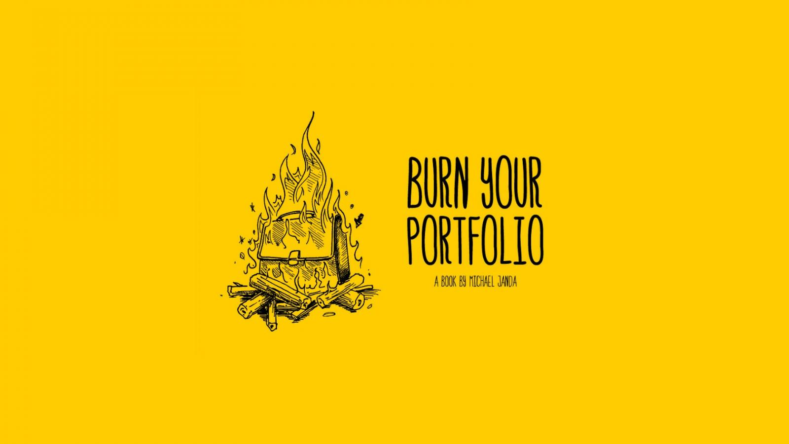 Burn Your Portfolio - Book Suggestion