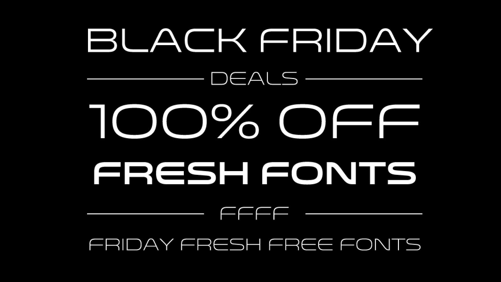 Black Friday Fresh Free Fonts - Monterey, Echinos Park Script, ...