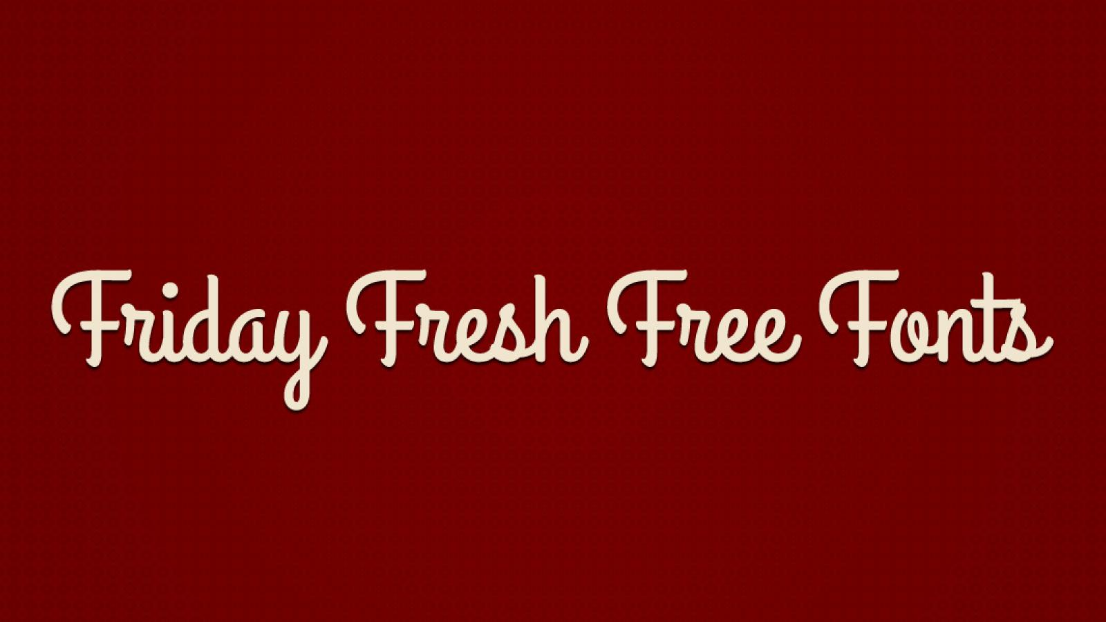 Friday Fresh Free Fonts - Grand Hotel, Ventura Times, ...