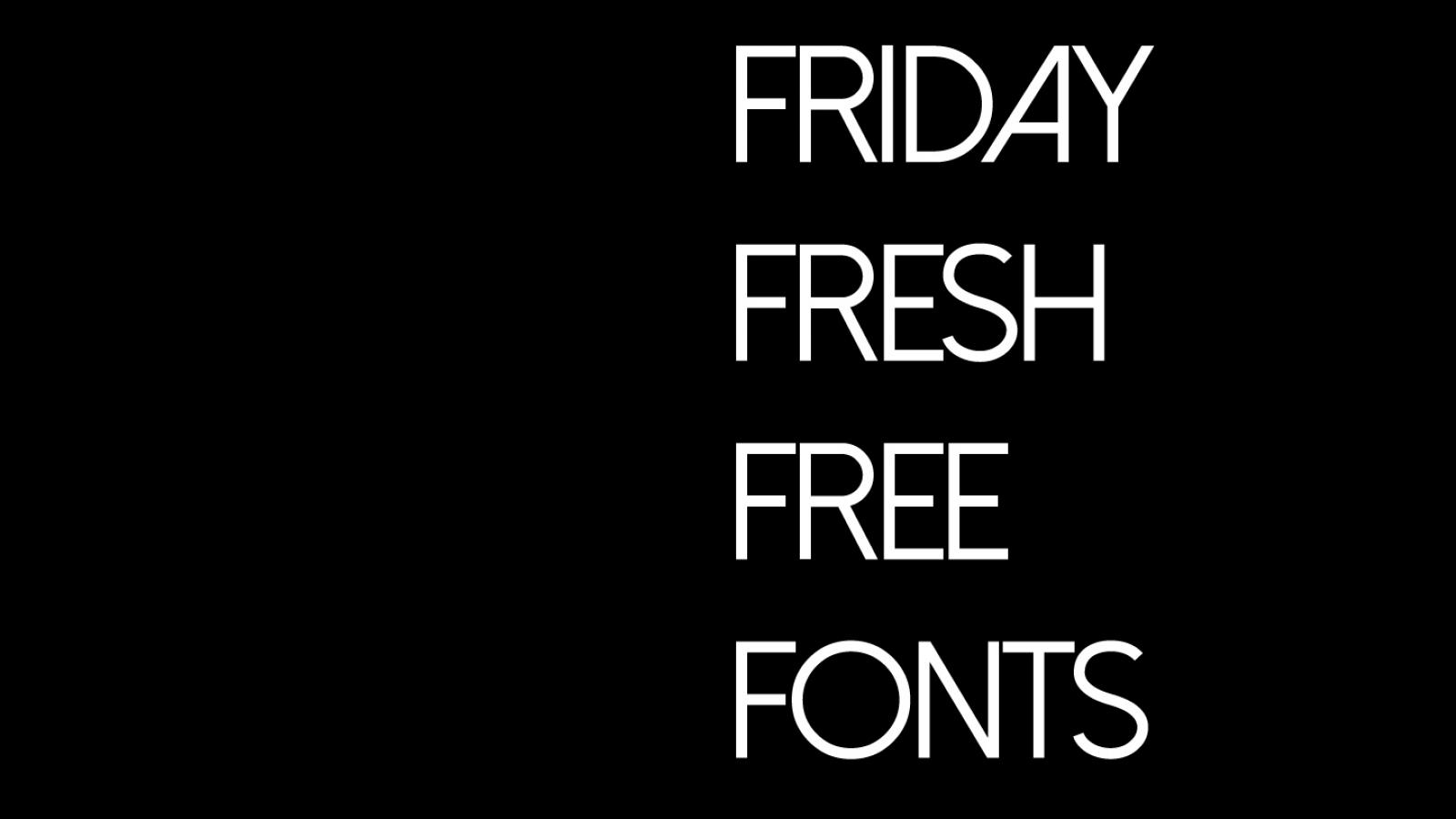 Friday Fresh Free Fonts - Dolce Vita, Borg, Mohave