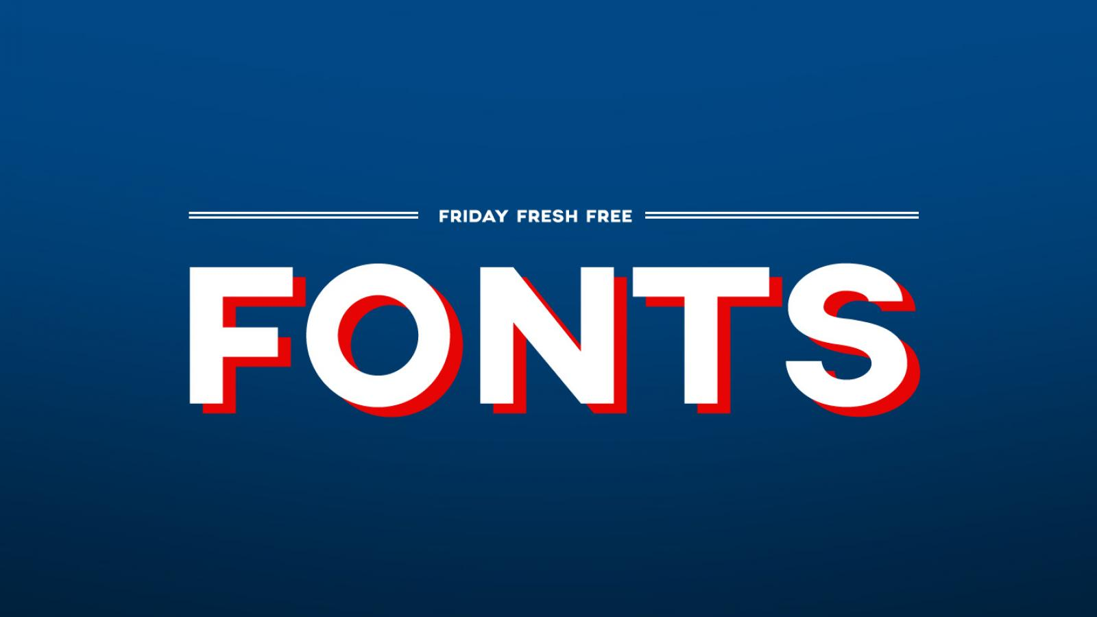 Friday Fresh Free Fonts - Round-Grotesk, Axis, Watermelon