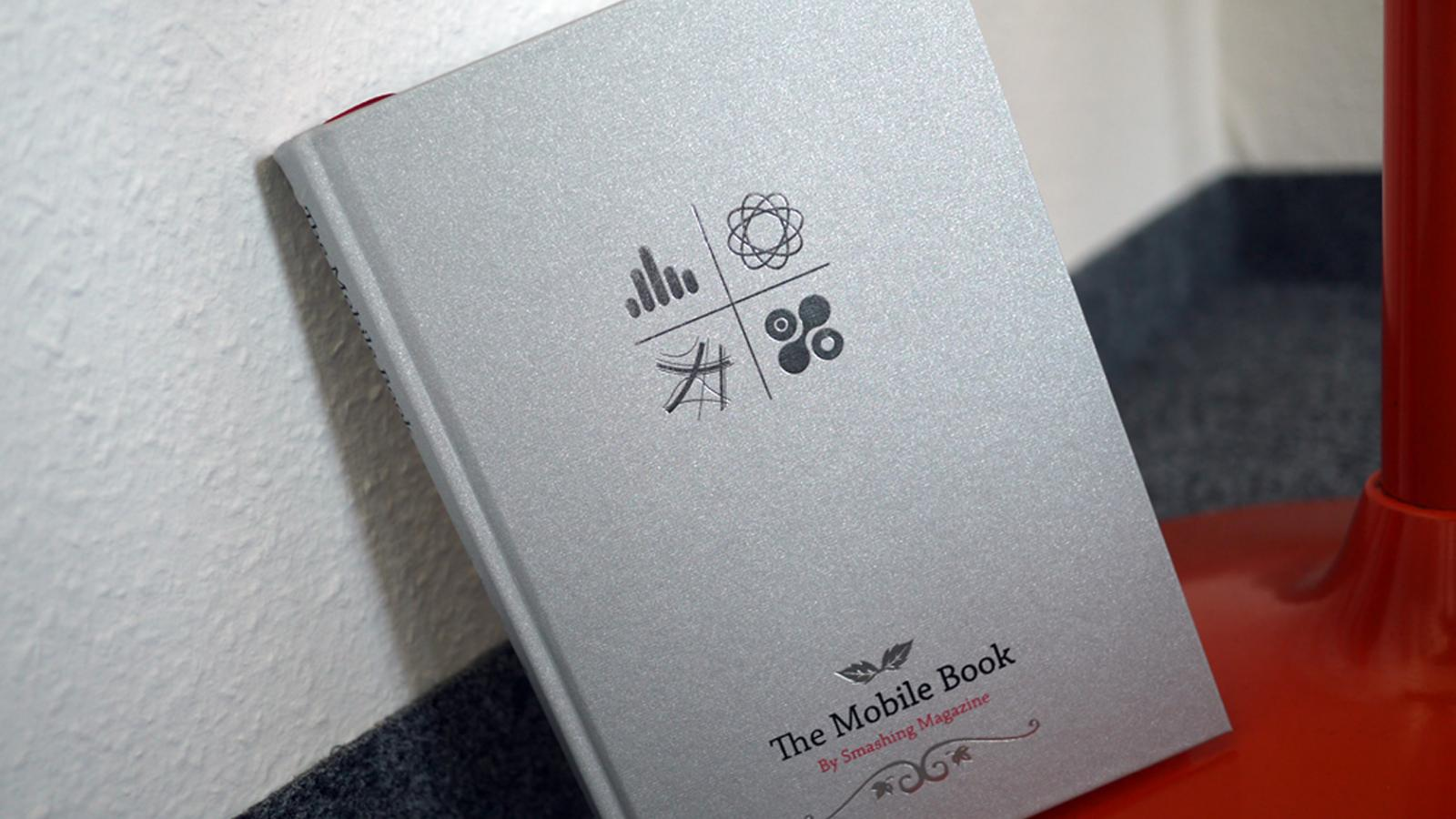 The Mobile Book by Smashing Magazine - Book Suggestion