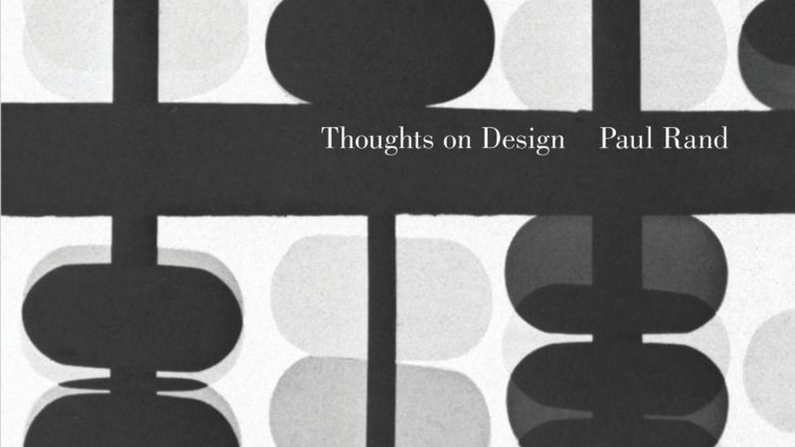 Thoughts on Design by Paul Rand - Book Suggestion