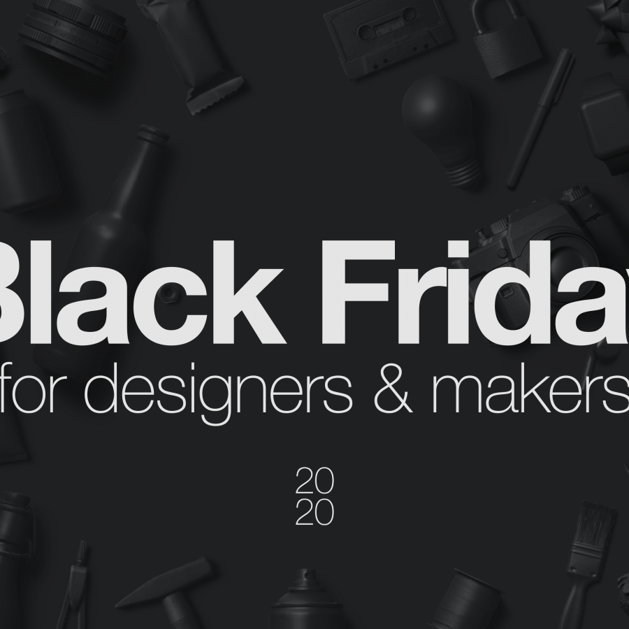 Black Friday Action for Designers and Makers