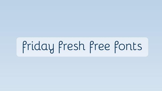 Friday Fresh Free Fonts - Bellota, Headcase, ...