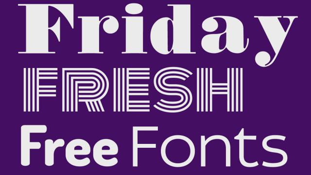 Friday Fresh Free Fonts - Monoton, Idealist Sans, ...