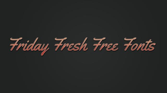 Friday Fresh Free Fonts - Yellowtail, Jacques Francois, ...