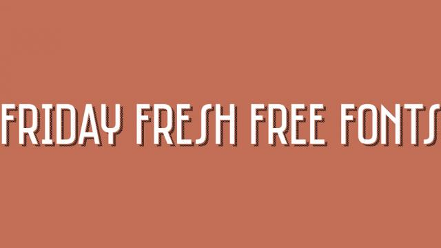 Friday Fresh Free Fonts - Saniretro, Gourmandise, ...