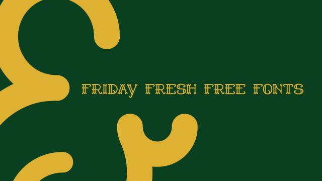 Friday Fresh Free Fonts - Shelley, Andada, ...