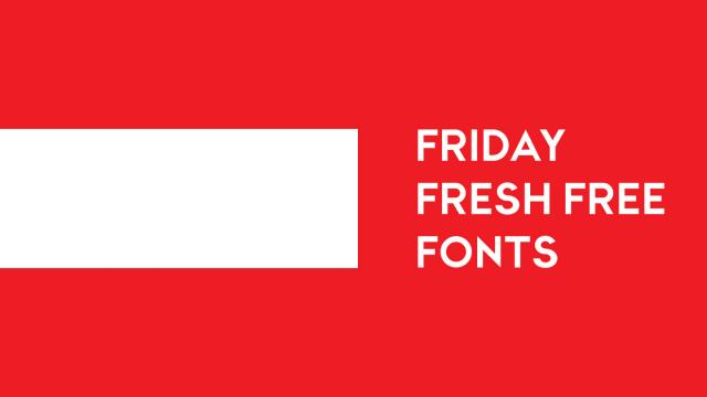 Friday Fresh Free Fonts - Fjalla, Elsie, ...