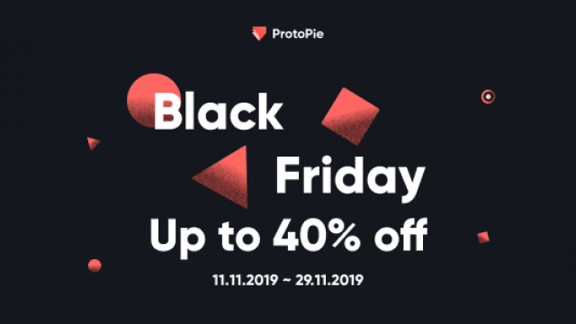 Early Black Friday Love with ProtoPie