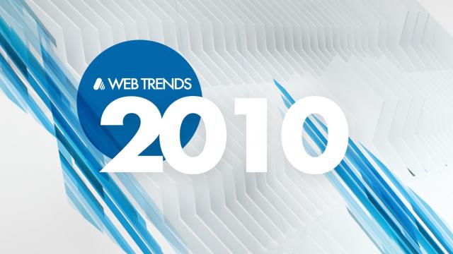 A rewind look: Web Trends 2010