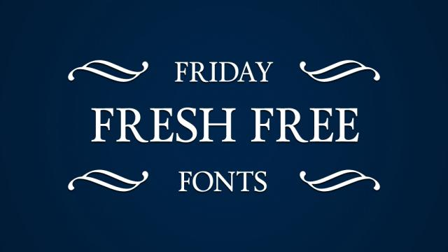 Friday Fresh Free Fonts - Calendas Plus, Structr, ...