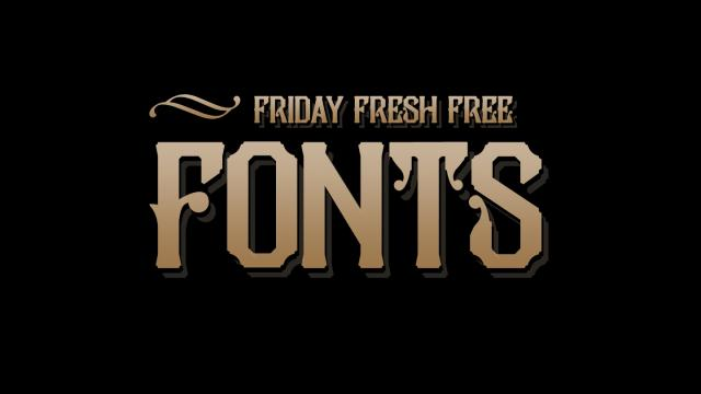 Friday Fresh Free Fonts - Sansman, Glamor, Pilar Typeface