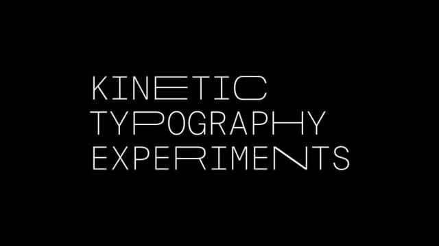 Motion Design: Kinetic Typography Experiments