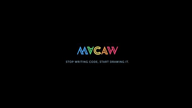 Macaw - Stop writing code, start drawing it