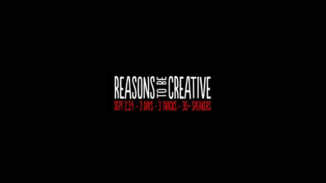 Reasons to be Creative - Design Event