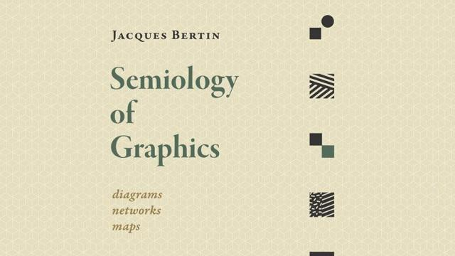 Semiology of Graphics: Diagrams, Networks, Maps - Book Suggestion