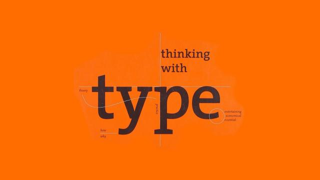 Thinking with Type: A Critical Guide for Designers, Writers, Editors, & Students - Book Suggestion